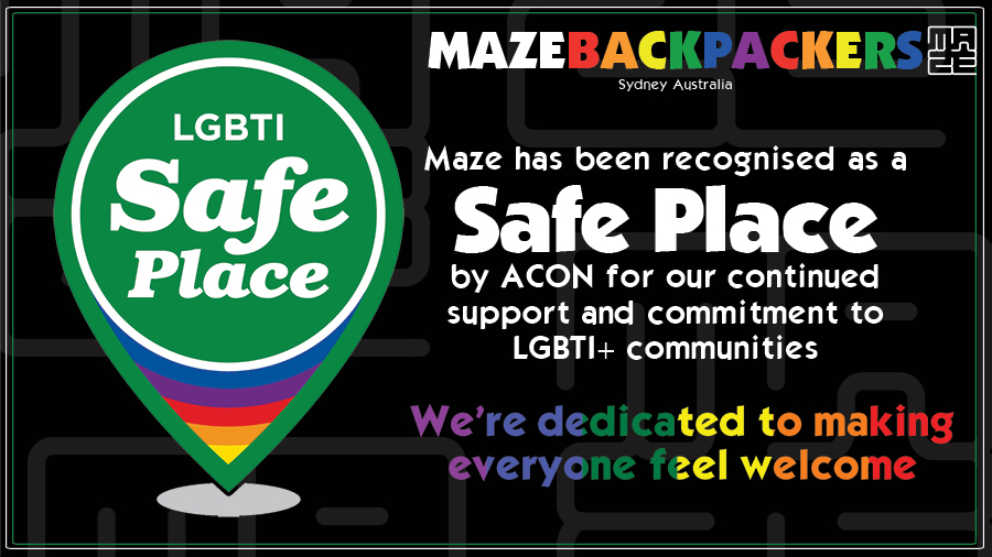 Maze Backpackers Hostel Sydney, recognised for being a Gay Friendly Safe Place for the LGBTI community